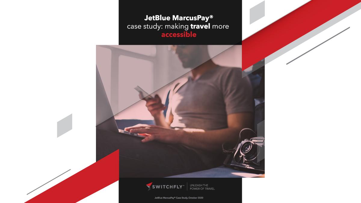 Switchfly JetBlue MarcusPay Case Study